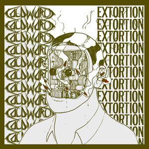 Extortion / Cold World